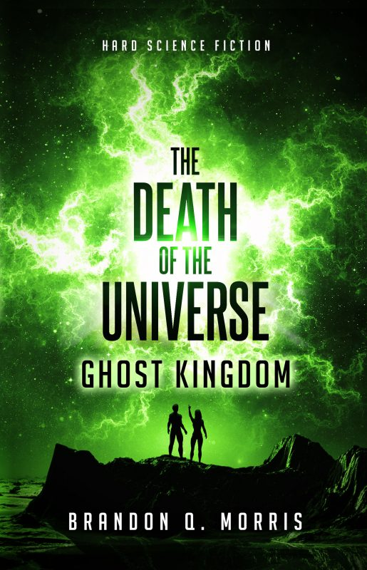 The Death of the Universe: Ghost Kingdom