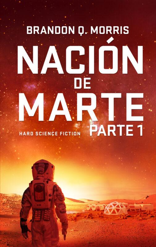 Nación de Marte, Parte 1