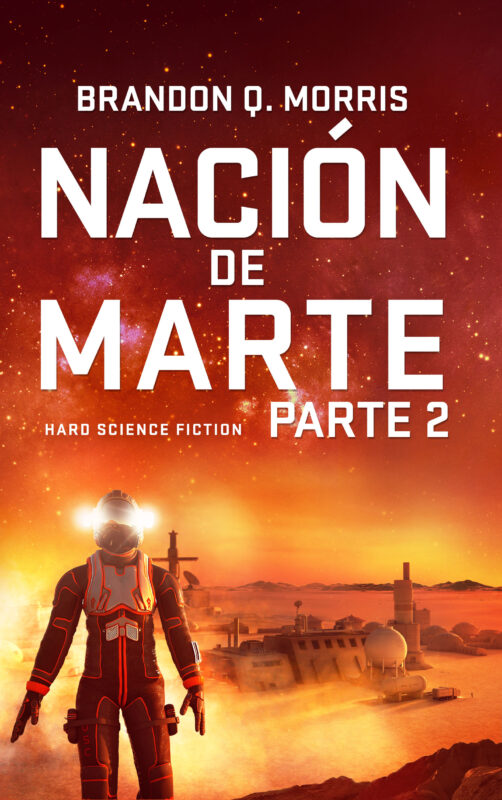 Nación de Marte, Parte 2