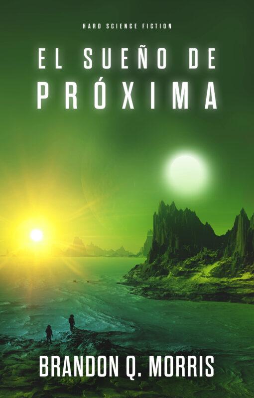 El sueño de Próxima