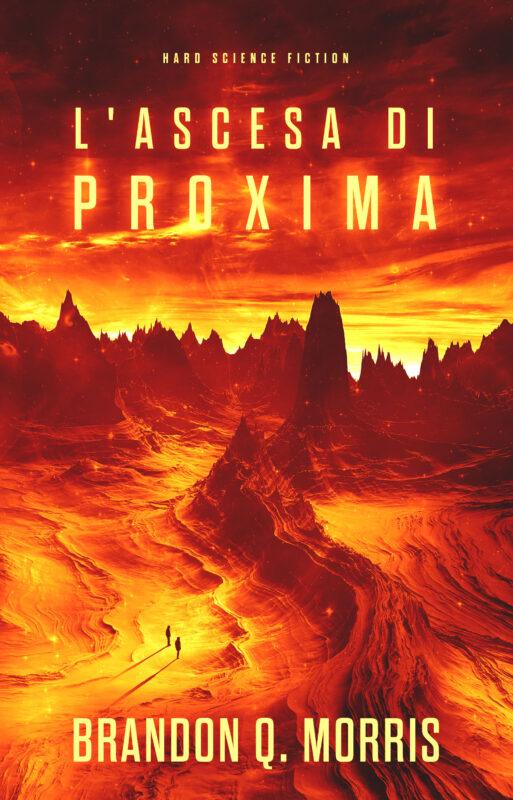L'ascesa di Proxima