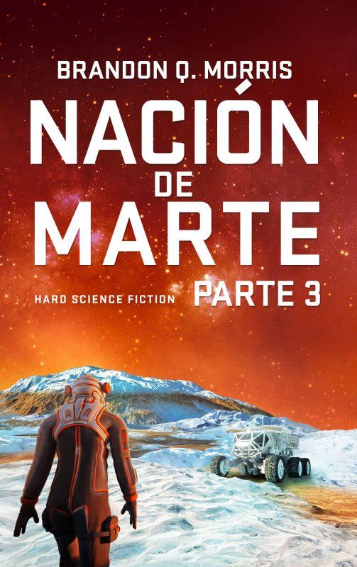 Nación de Marte, Parte 3
